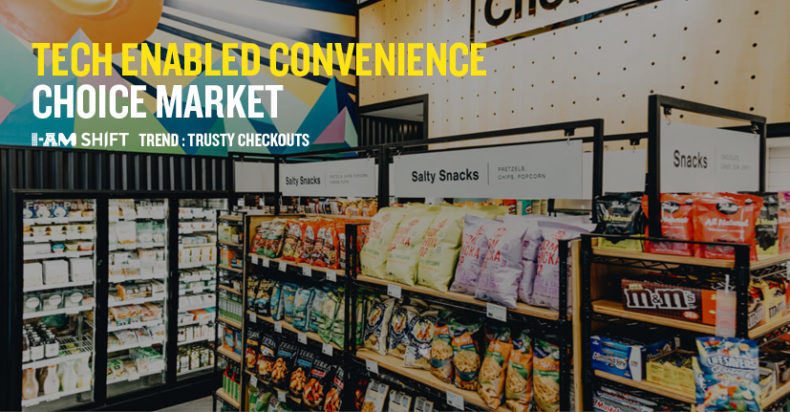 12_CHOICE MARKET_TRUSTY CHECKOUTS