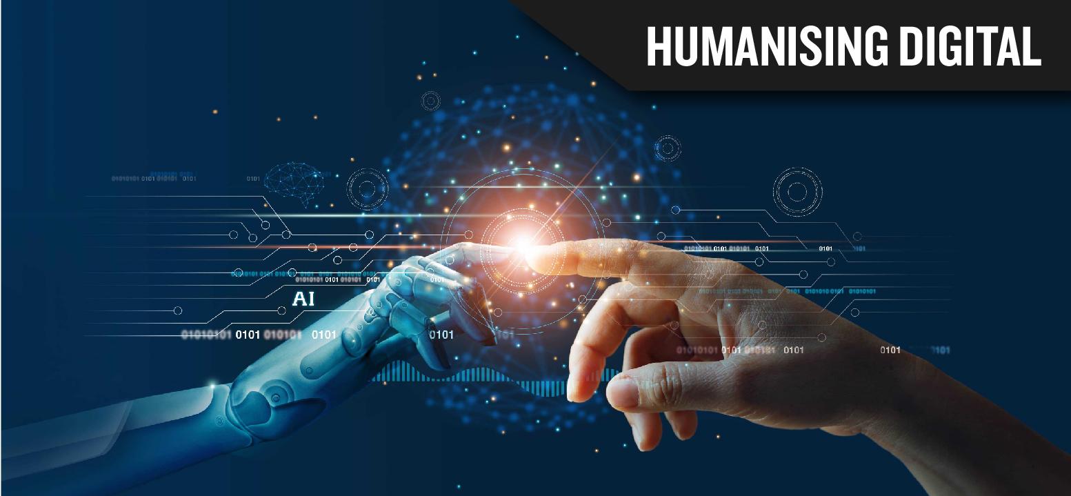 HUMANISING DIGITAL