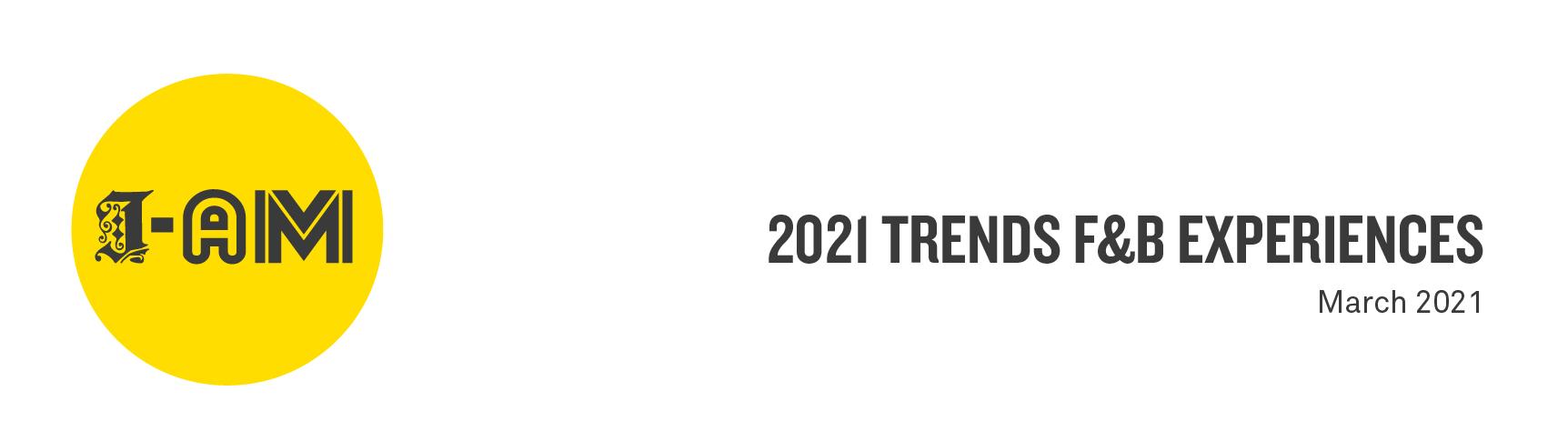 F&B 2021 trends blog banner-09
